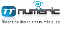 ITnumeric | Web TV des loisirs numriques  &quot; Voir avant d&#039;acheter&quot;