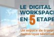 Le digital workplace en 5 étapes